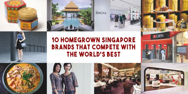 10 Homegrown Singapore Brands That Compete With The World's Best